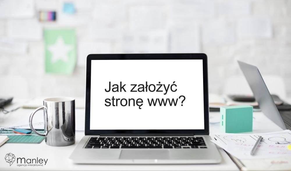 Jak założyć stronę internetową?