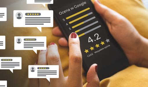 Opinie Google - dlaczego warto o nie dbać?